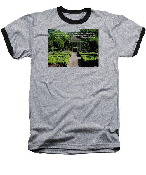 Thomas Jefferson On Gardens Baseball T-Shirt by Deborah Dendler