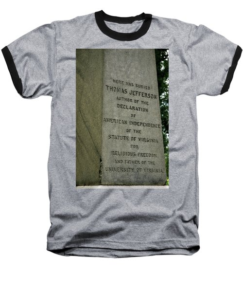 Thomas Jefferson Tombstone Close Up Baseball T-Shirt