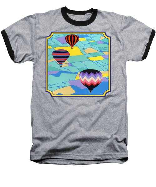 Three Hot Air Balloons Arial Absract Landscape - Square Format Baseball T-Shirt