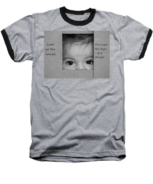 Through The Eyes Of A Child Baseball T-Shirt