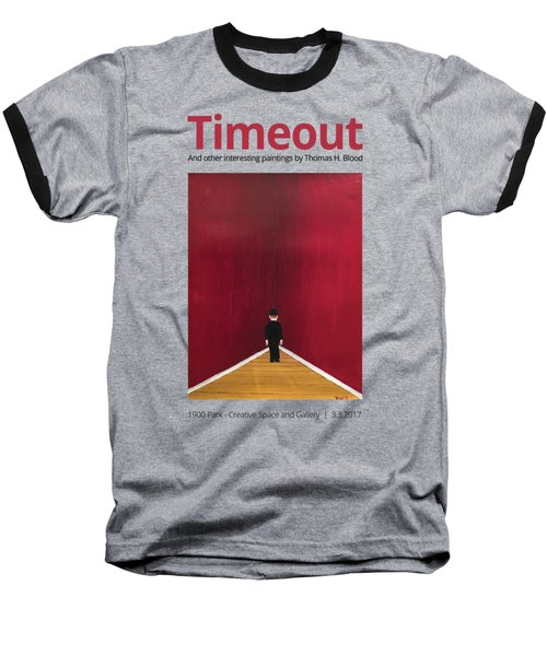 Timeout T-shirt Baseball T-Shirt
