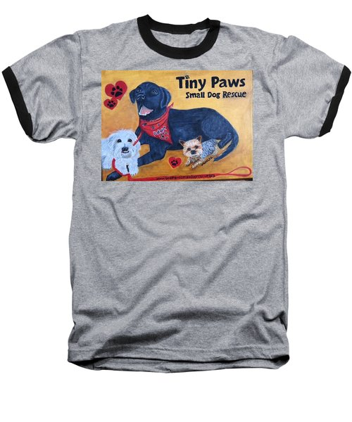 Baseball T-Shirt featuring the painting Tiny Paws Small Dog Rescue by Sharon Schultz