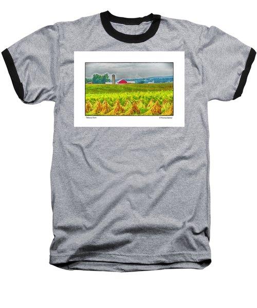 Tobacco Farm Baseball T-Shirt by R Thomas Berner