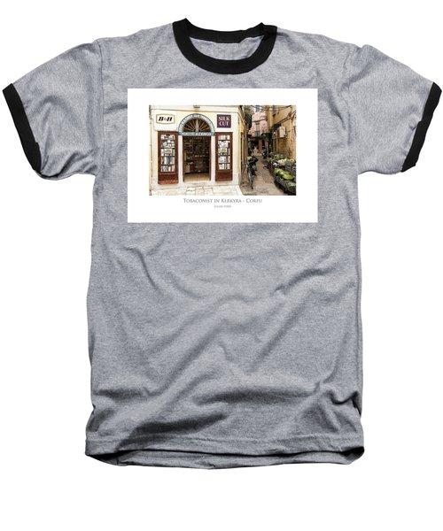 Tobaconist In Kerkyra - Corfu Baseball T-Shirt