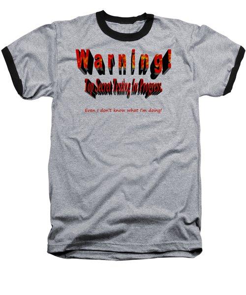 Top Secret Testing Baseball T-Shirt