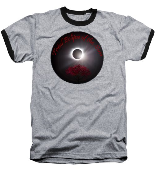 Total Eclipse T Shirt Art  Baseball T-Shirt
