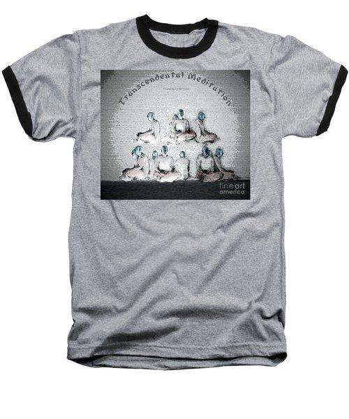 Transcendental Meditation Baseball T-Shirt