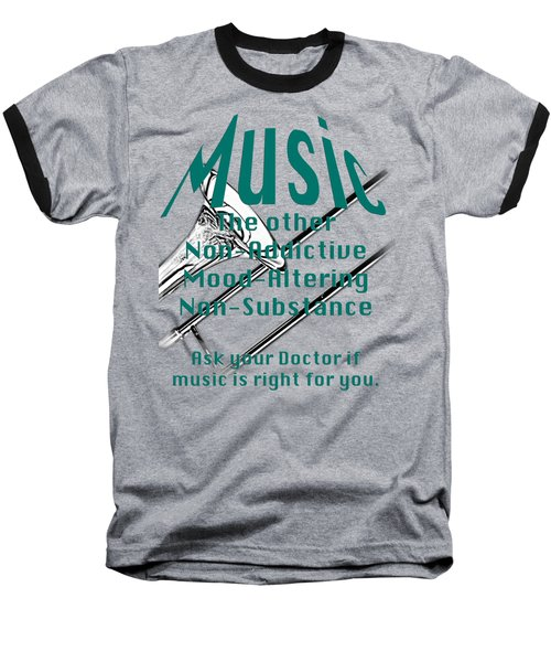 Trombone Music Is Right For You 5495.02 Baseball T-Shirt by M K  Miller