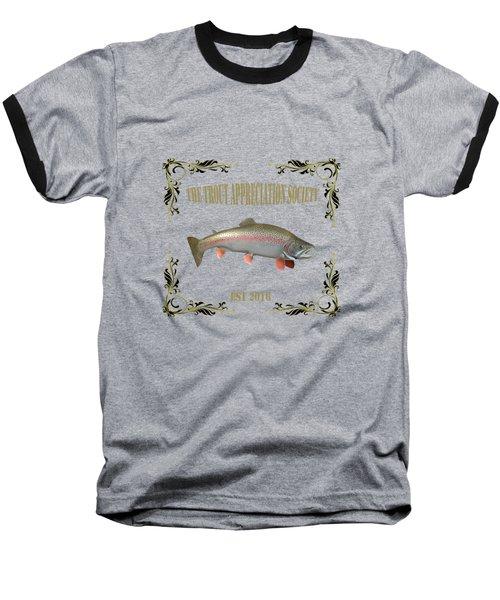 Trout Appreciation Society  Baseball T-Shirt