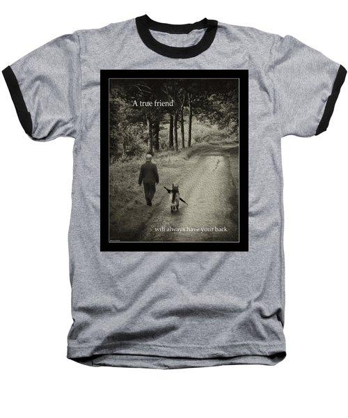 True Friend Baseball T-Shirt