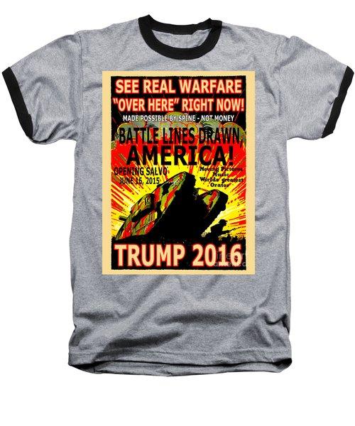 Trump 2016 War Declared Baseball T-Shirt