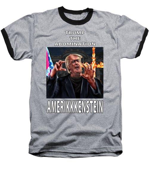 Trump The Abomination Baseball T-Shirt