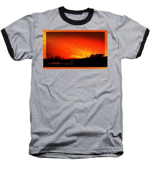Truth Baseball T-Shirt