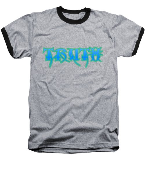 Truth Baseball T-Shirt