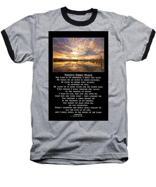 Twenty-third Psalm Prayer Baseball T-Shirt