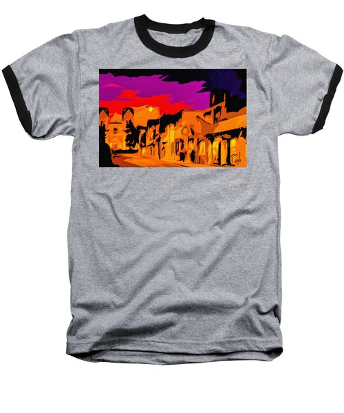 Twilight On The Plaza Santa Fe Baseball T-Shirt