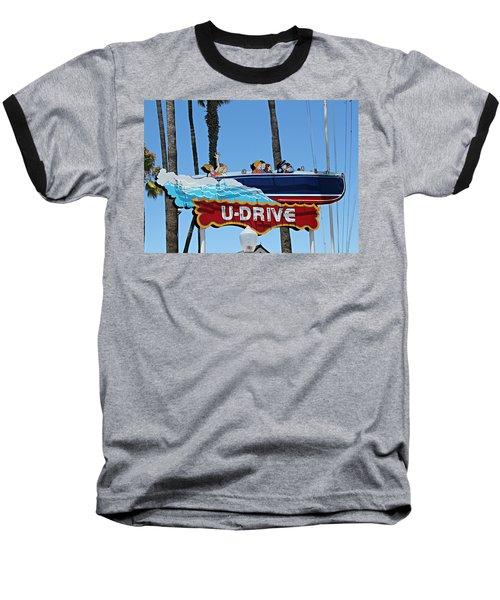 U-drive Boat Sign Baseball T-Shirt