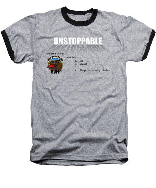 Unstoppable V1 Baseball T-Shirt by Michael Frank Jr