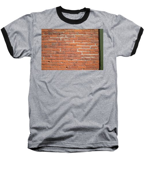 Up Against A Wall Baseball T-Shirt