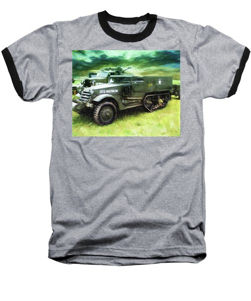 Baseball T-Shirt featuring the painting U.s. Army Halftrack by Michael Cleere