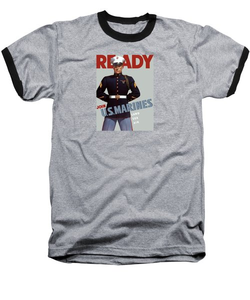 Us Marines - Ready Baseball T-Shirt by War Is Hell Store