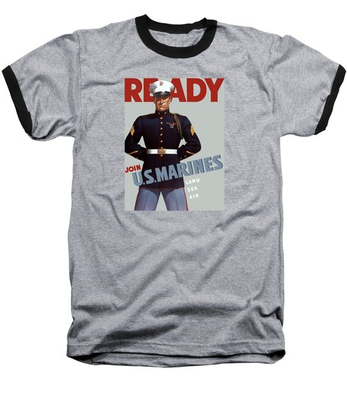 Us Marines - Ready Baseball T-Shirt