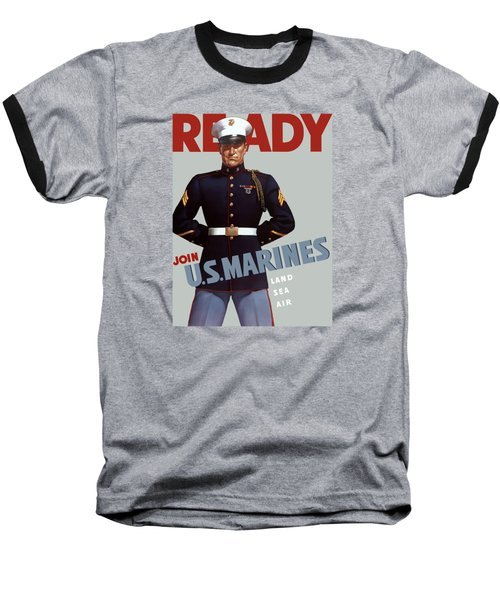 Us Marines - Ready Baseball T-Shirt