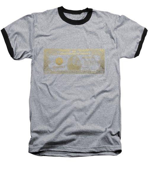 U.s. Ten Thousand Dollar Bill - 1934 $10000 Usd Treasury Note In Gold On Black Baseball T-Shirt by Serge Averbukh