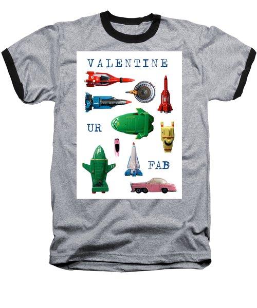 Valentine Ur Fab Baseball T-Shirt