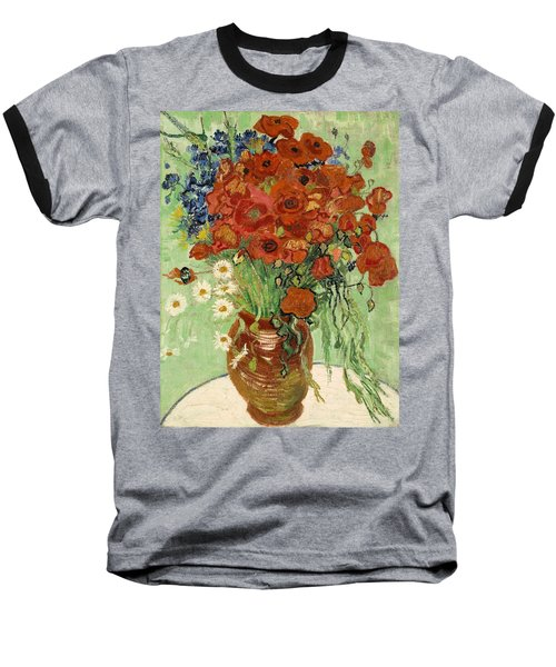 Baseball T-Shirt featuring the painting Vase With Daisies And Poppies by Van Gogh