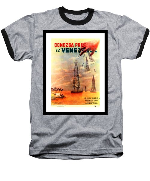 Venezuela Tourism Petroleum Art 1950s Baseball T-Shirt by Peter Gumaer Ogden Collection