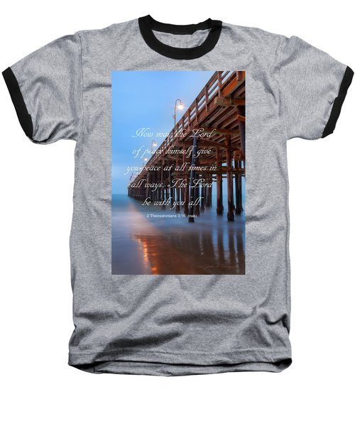 Baseball T-Shirt featuring the photograph Ventura Ca Pier With Bible Verse by John A Rodriguez