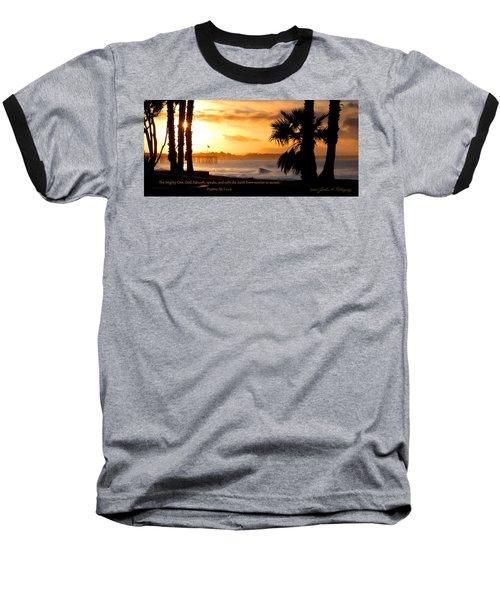 Baseball T-Shirt featuring the photograph Ventura California Sunrise With Bible Verse by John A Rodriguez