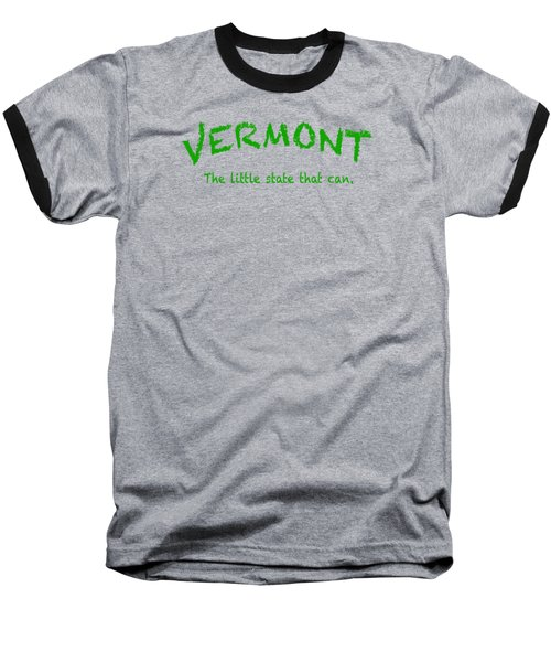 Vermont The Little State Baseball T-Shirt by George Robinson