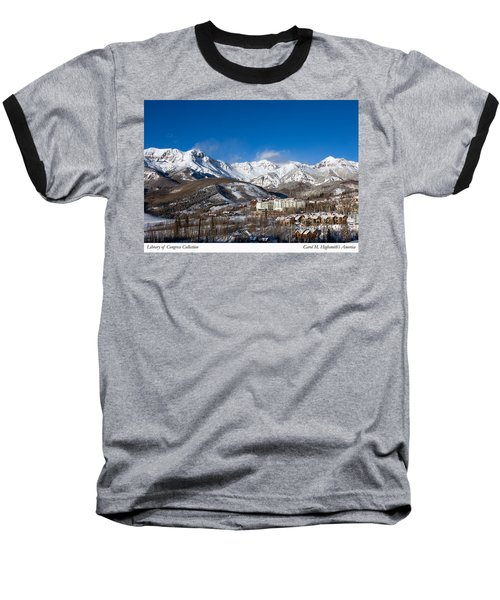 View From The Mountain Above Telluride Baseball T-Shirt