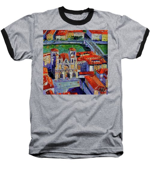View Over Cathedral Saint Jean Lyon Baseball T-Shirt