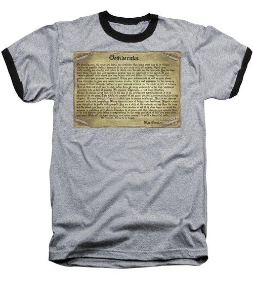 Vintage Desiderata Baseball T-Shirt