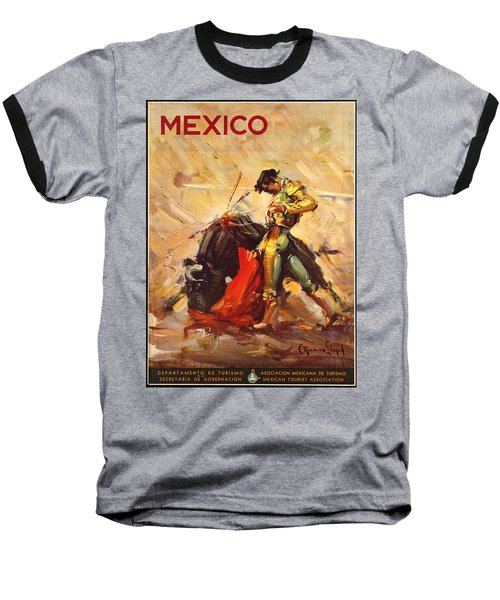 Vintage Mexico Bullfight Travel Poster Baseball T-Shirt by George Pedro