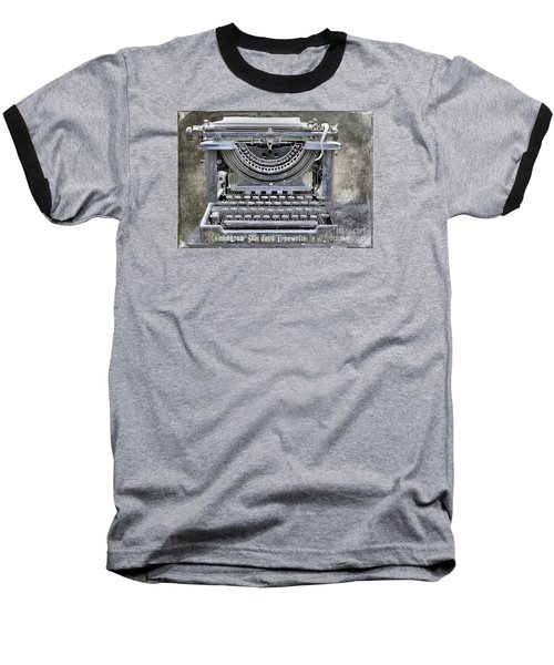 Vintage Typewriter Photo Paint Baseball T-Shirt by Nina Silver