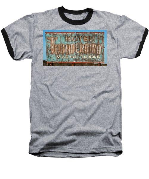 Baseball T-Shirt featuring the photograph Vintage Weathered Thunderbird Motel Sign Marfa Texas by John Stephens
