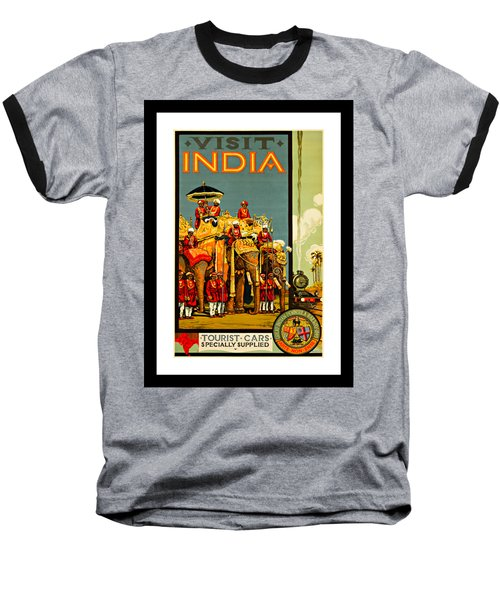 Visit India The Great Indian Peninsula Railway 1920s By A R Acott Baseball T-Shirt by Peter Gumaer Ogden Collection