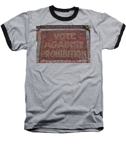 Vote Against Prohibition 2 Baseball T-Shirt by Paul Ward