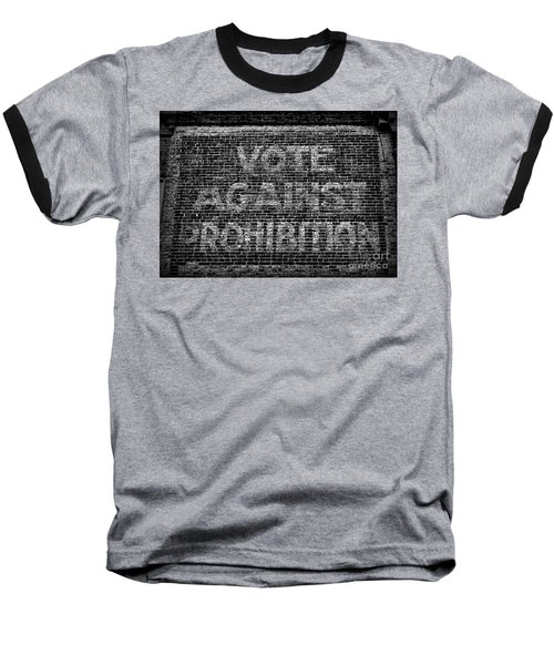 Vote Against Prohibition Baseball T-Shirt by Paul Ward