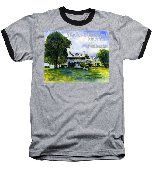 Wades Point Inn Shirt Baseball T-Shirt