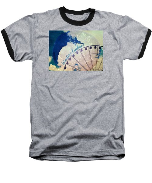 Baseball T-Shirt featuring the photograph Wander And Explore by Robin Dickinson