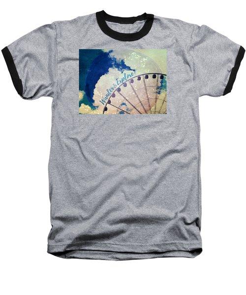 Wander And Explore Baseball T-Shirt