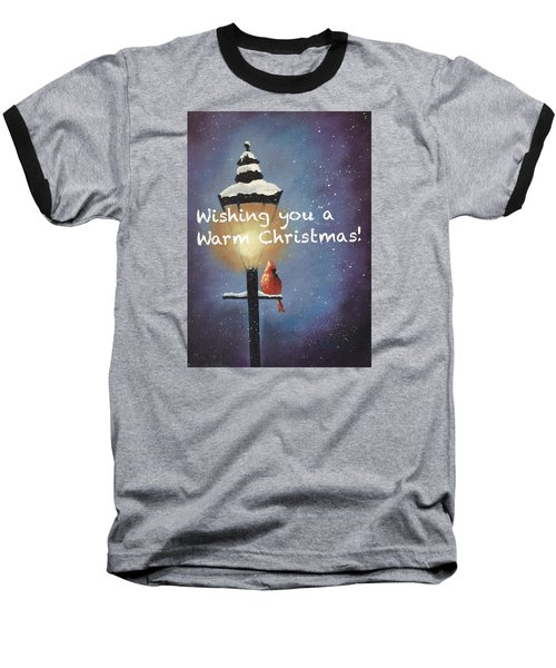 Baseball T-Shirt featuring the painting Warm Christmas by Sharon Mick