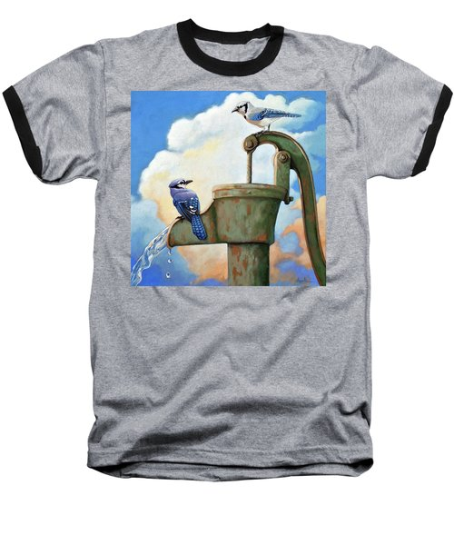Water Is Life #3 -blue Jays On Water Pump Painting Baseball T-Shirt