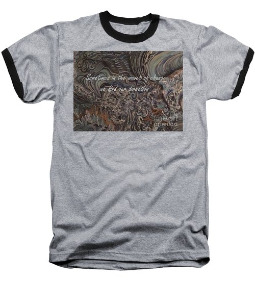 Waves Of Change Baseball T-Shirt