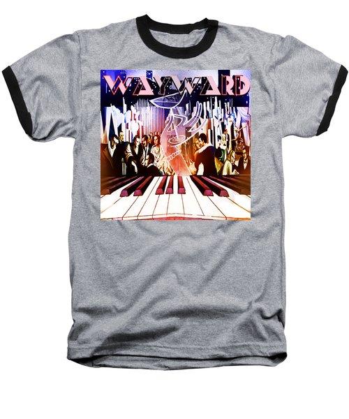 Wayward Baseball T-Shirt